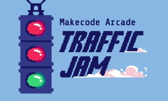 MakeCode Arcade Traffic Jam