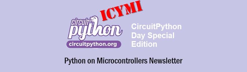 ICYMI Python on Microcontrollers Newsletter: CircuitPython Day Wednesday, a new MicroPython Version and more! #Python #Adafruit #CircuitPython #CircuitPythonDay #ICYMI @micropython @ThePSF - RapidAPI