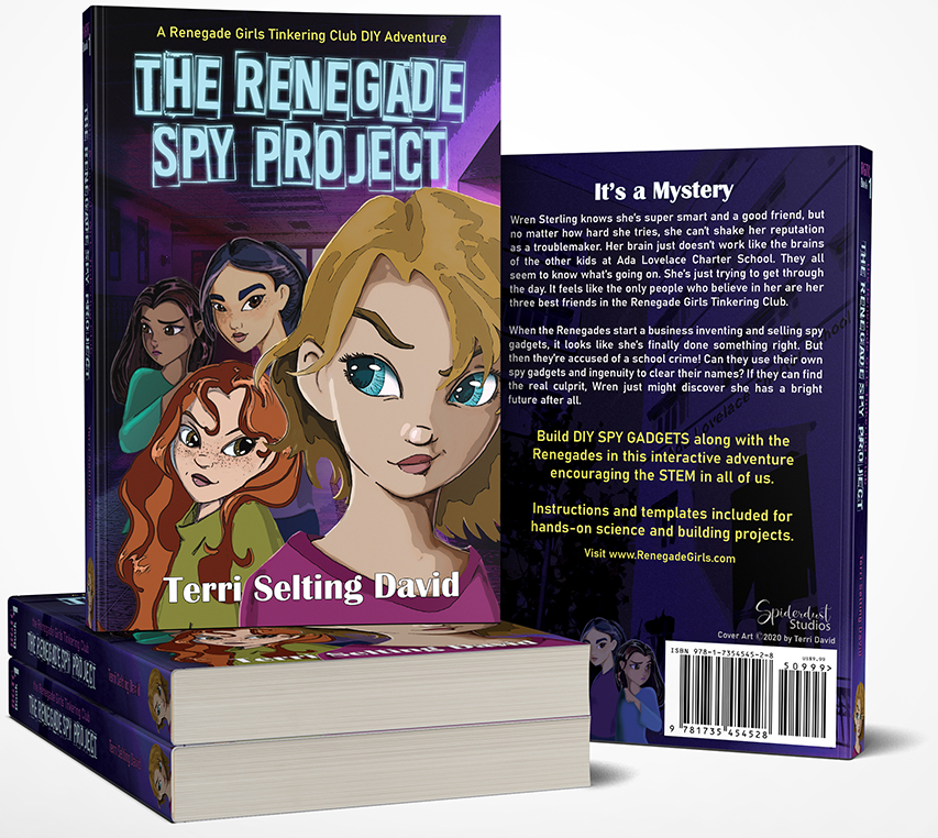 The Renegade Spy Project - STEM Book for Girls