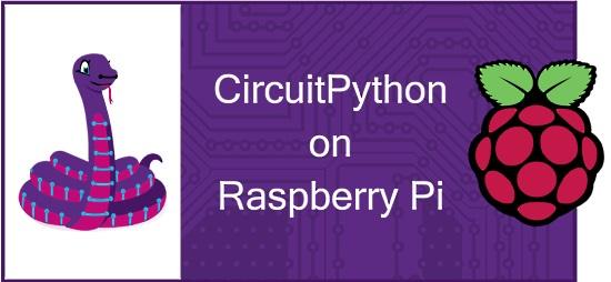CircuitPython On Raspberry Pi With Blinka