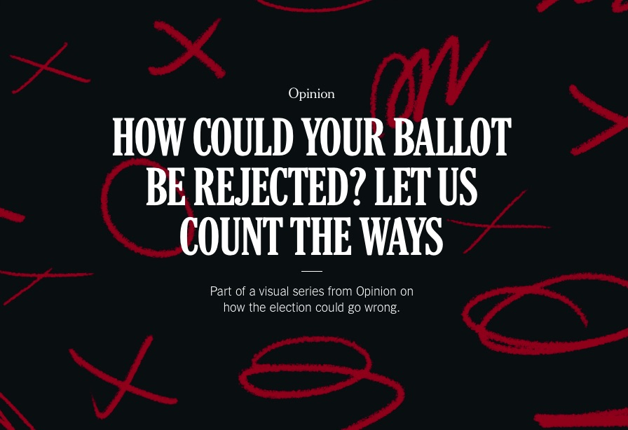 Opinion 5 Ways Your Ballot Might Be Rejected The New York Times