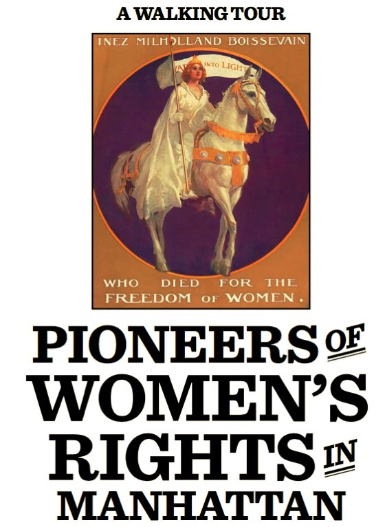 Pioneers of Women s Rights in Manhattan Walking Tour Gale Brewer