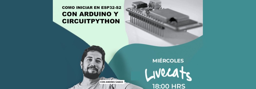 Join Electronic Cats on a YouTube video (in Spanish) discussing how to get started with ESP32-S2 with Arduino and CircuitPython Stop breadboarding and