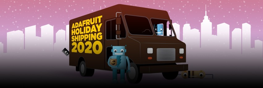 Adafruit holiday shipping 2020 blog