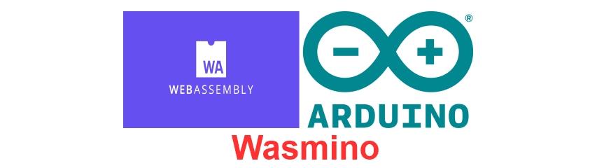 Running Arduino code in browser – Wasmino #Arduino #WebAssembly