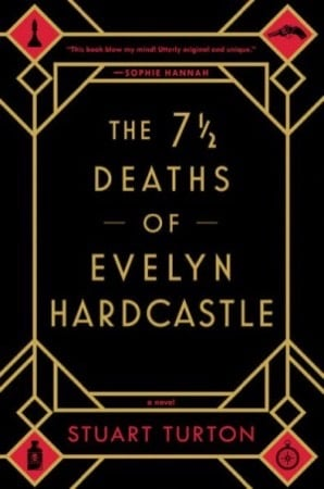 7 ½ Deaths of Evelyn Hardcastle