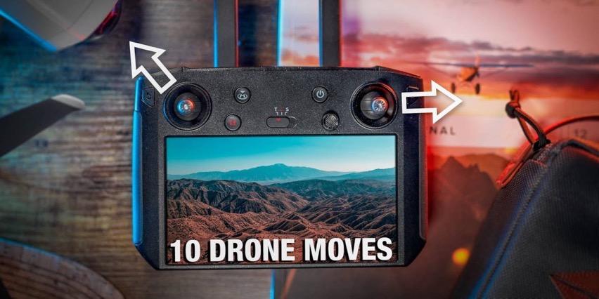 10 drone moves pilot
