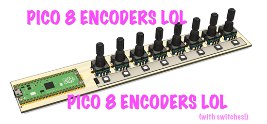 Pico 8 Encoders with switches