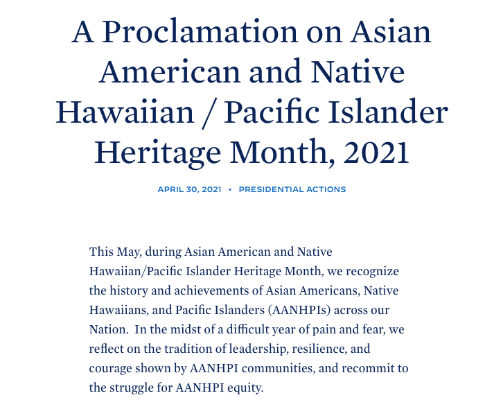 A Proclamation on Asian American and Native Hawaiian Pacific Islander Heritage Month 2021 The White House