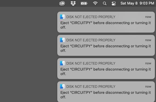 macOS Big Sur's CIRCUITPY Eject Notifications