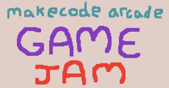 MakeCode Arcade Game Jam
