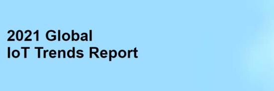 2021 Global IoT Trends Report