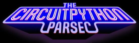 CircuitPython Parsec