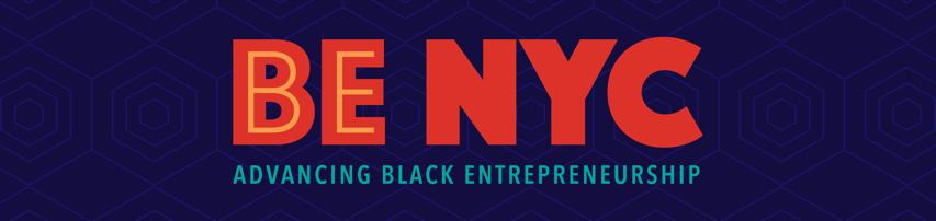 BE NYC - Advancing Black Entrepreneurship